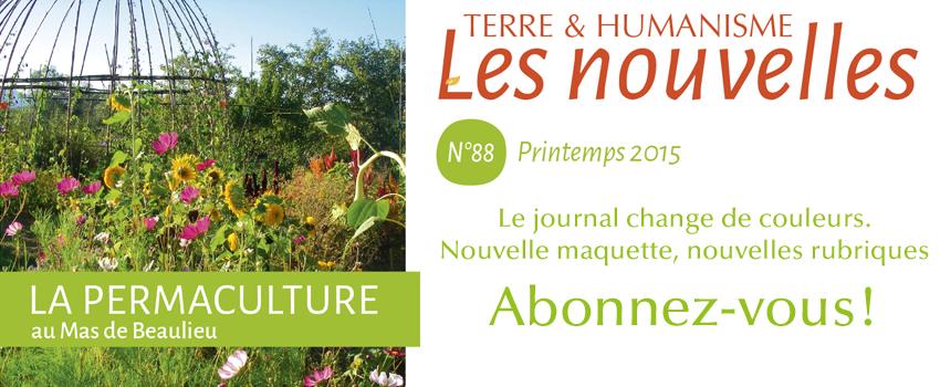 Dossier spécial permaculture, actualité de l'agroécologie… Le prochain numéro sort début mars.