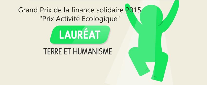Terre et Humanisme s'est vu décerner le prix de la finance solidaire (catégorie écologie)