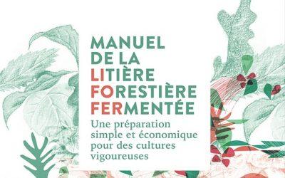 Sortie du Manuel de la LItière FOrestière FERmentée !